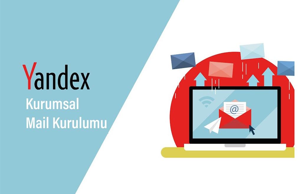 Yandex Kurumsal Mail Kurulumu